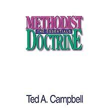 Methodist Doctrine The Essentials