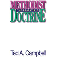 Methodist Doctrine The Essentials