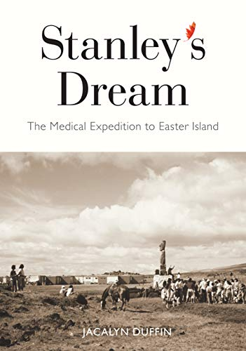 Stanley's Dream: The Medical Expedition to Easter Island (Carleton Library Series)