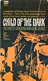 img - for Child of the Dark: The Diary of Carolina Maria de Jesus (Illustrated) book / textbook / text book