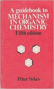 A Guide Book To Mechanism In Organic Chemistry Free Download