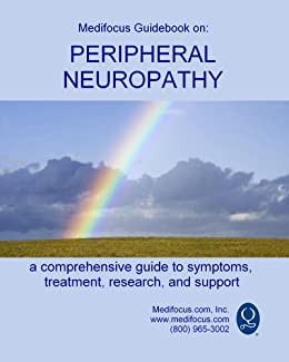 Medifocus Guidebook on: Peripheral Neuropathy