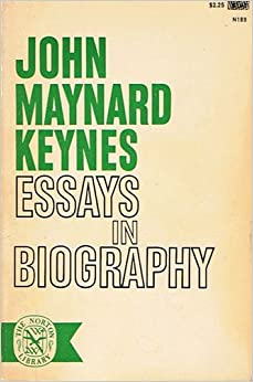essays in biography j m keynes com books essays in biography