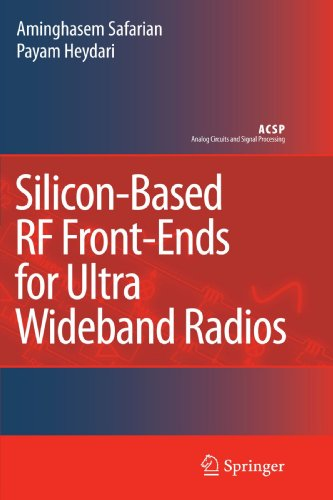 Silicon-Based RF Front-Ends for Ultra Wideband Radios (Analog Circuits and Signal Processing) by Aminghasem Safarian