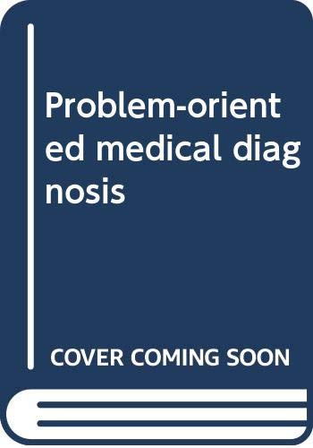 Problem-oriented medical diagnosis