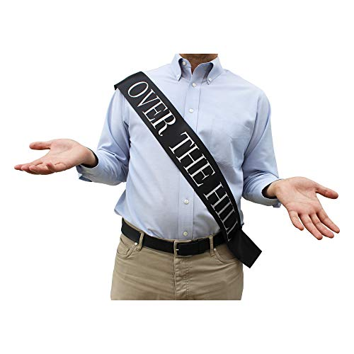 Funny Over the Hill Sash- Great Gag Gift for Men and Women for Birthday or Retirement Party. Perfect addition to Party Supplies and Decorations to Celebrate a 40th, 50th 70th, or any birthday for your Aging Love One.