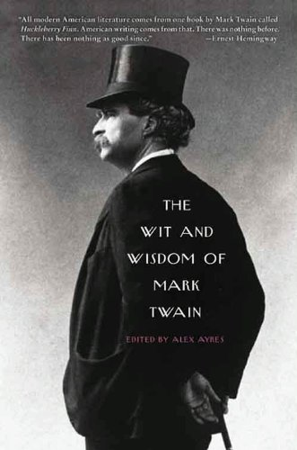The Wit and Wisdom of Mark Twain cover