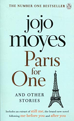 Paris for One and Other Stories: Discover the author of Me Before You, the love story that captured a million hearts por Jojo Moyes