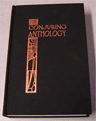 The Conjuring Anthology by Jim Steinmeyer