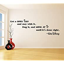 ( 94'' x 30'') Vinyl Wall Decal Quote Get a Good Idea / Dog it, Work at it until its Done Right Wall Art / Walt Disney Sayings Sticker + Free Decal Gift!