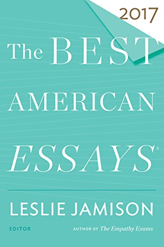 says 2017 (The Best American Series ®) (Leslie Classic Collection)