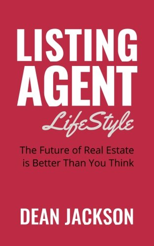 Listing Agent Lifestyle: The Future of Real Estate is Better Than You Think