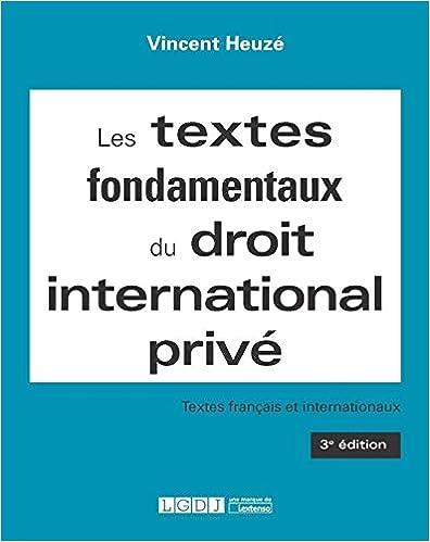 Book's Cover of Les textes fondamentaux du droit international prive (Français) Broché – 5 mars 2019