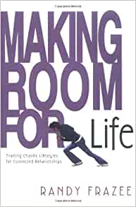 Frazee Making Room For Life