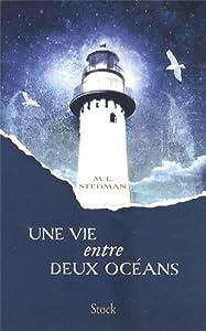 vignette de 'Une vie entre deux océans (M. L. Stedman)'