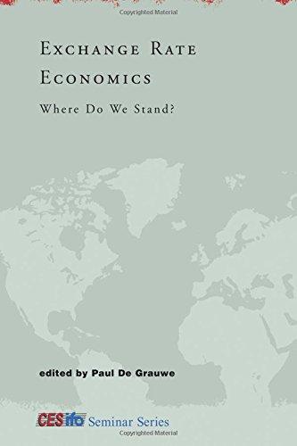 Exchange Rate Economics: Where Do We Stand? (CESifo Seminar Series)