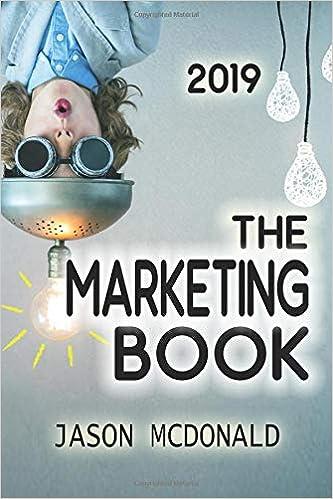 The Marketing Book: a Marketing Plan for Your Business Made Easy via Think / Do / Measure 2019 Edition: Amazon.es: Jason McDonald Ph.D.: Libros en idiomas ...