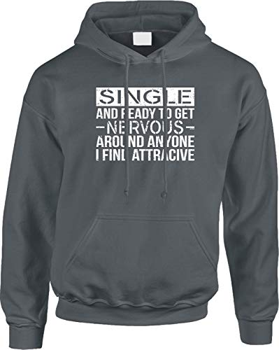 Blittzen Mens Hoodie Single and Ready to Get Nervous Around, L, Charcoal