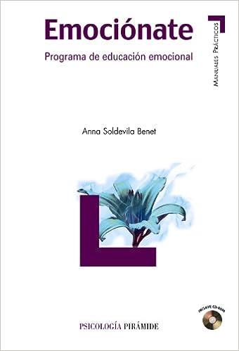 Emociónate / Emotional: Programa de educación emocional / Emotional Education Program (Manuales Prácticos / Practical Manuals)