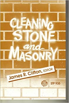 Cleaning Stone and Masonry (Astm Special Technical Publication)