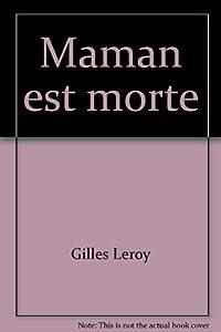 """Afficher """"Maman est morte"""""""