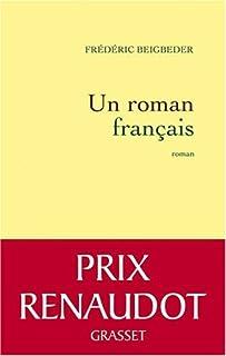 Un roman français, Beigbeder, Frédéric