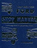 Ford Passenger Car Shop Manual, Ford Motor Company Staff, 091116037X