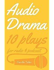 Audio Drama: 10 plays for radio & podcast