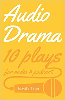 Descargar Libro Mobi Audio Drama: 10 Plays For Radio & Podcast De PDF A PDF