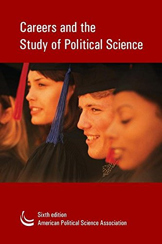 Careers and the Study of Political Science : A Guide for Undergraduates