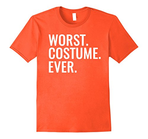 Mens Funny Halloween Costume Halloween Shirt Worst Costume Ever Medium Orange (The Worst Halloween Costumes 2017)