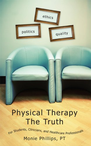 Physical Therapy The Truth
