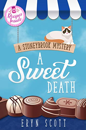 A Sweet Death (A Stoneybrook Mystery Book 3) by [Scott, Eryn]