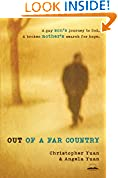 #7: Out of a Far Country: A Gay Son's Journey to God. A Broken Mother's Search for Hope.
