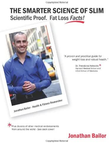 The Smarter Science of Slim: What the Actual Experts Have Proven About Weight Loss, Dieting, & Exercise