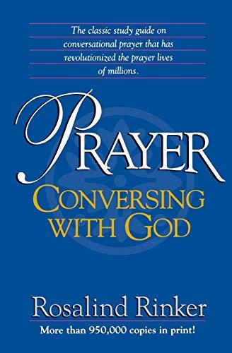 Prayer: Conversing With God