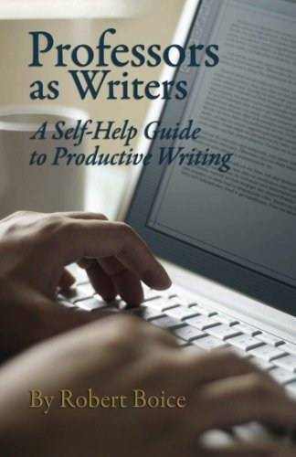Professors As Writers: A Self-Help Guide To Productive Writing