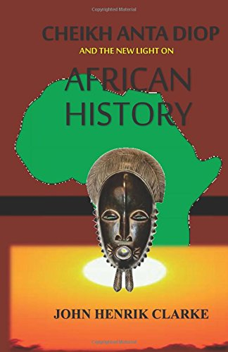 Download Cheikh Anta Diop And the New Light on African History PDF
