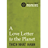 Love Letter to the Planet