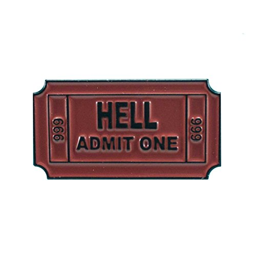 Ticket to Hell Pin - 1 Inch Wide Ceramic Enamel (Ticket Base)