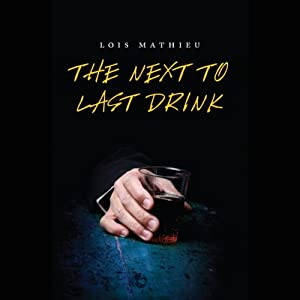 The Next to Last Drink Audiobook