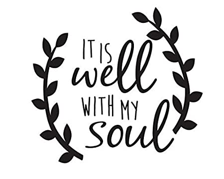 amazon com it is well with my soul vinyl sticker automotive