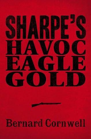 book cover of Sharpe\'s Havoc / Sharpe\'s Eagle / Sharpe\'s Gold