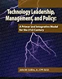 Technology Leadership, Management, and Policy 9780981511627