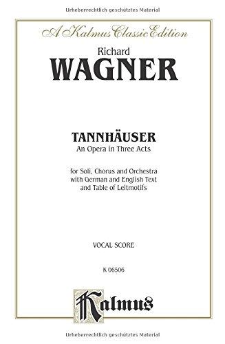 Tannhäuser German, English Language Edition, Vocal Score (Kalmus Edition)  (Tapa Blanda)