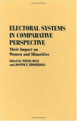 Download Electoral Systems in Comparative Perspective: Their Impact on Women and Minorities (Contributions in Political Science) Pdf