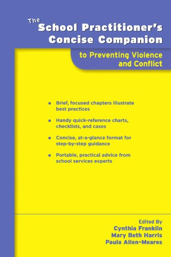The School Practitioner's Concise Companion to Preventing Violence and Conflict (School Practitioner's Concise Companions)