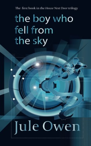 The Boy Who Fell from the Sky (The - Science Fiction Books For Teens