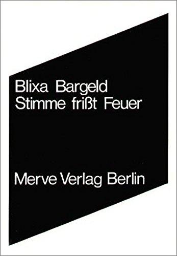 Stimme frißt Feuer (Internationaler Merve Diskurs) Taschenbuch – 1. Januar 2010 Blixa Bargeld 388396056X Belletristik Dramatik