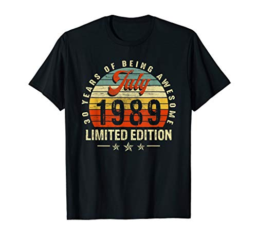 - Born July 1989 Limited Edition Shirt 30th Birthday T-Shirt